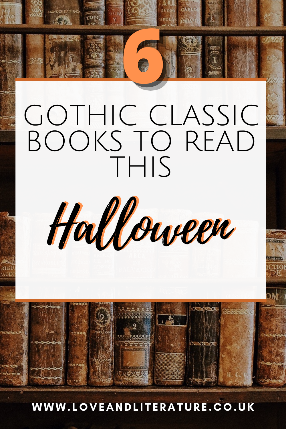 Gothic Classics To Read This Halloween Pin, Vintage Books Background, Orange Text