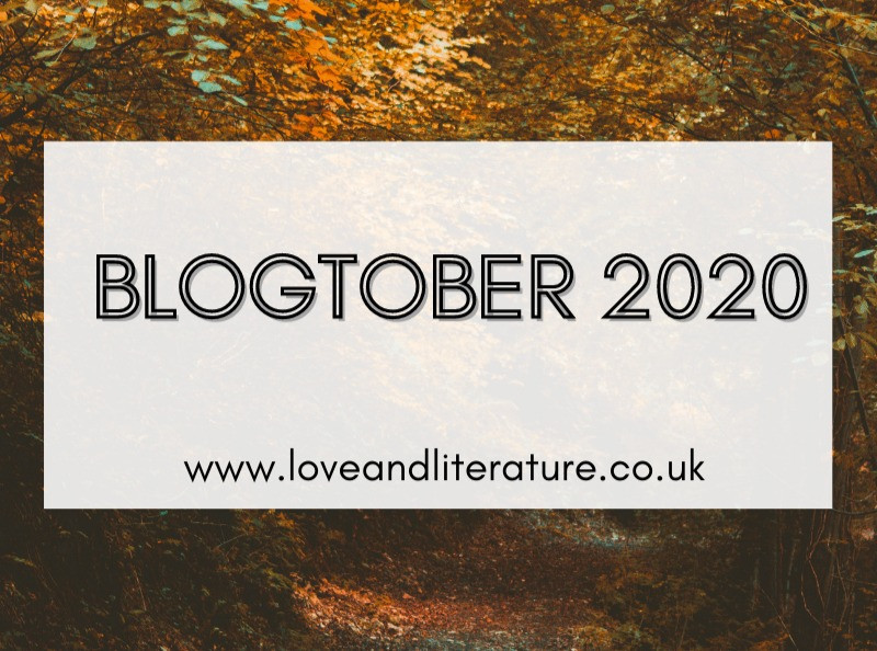 Blogtober 2020, Love and Literature