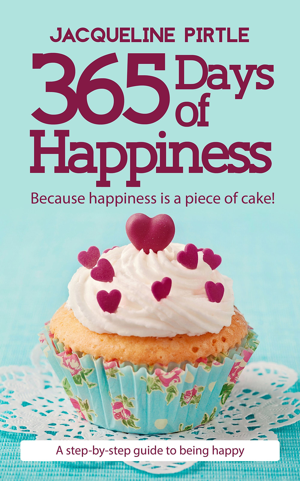 365 Days of Happiness Book Cover
