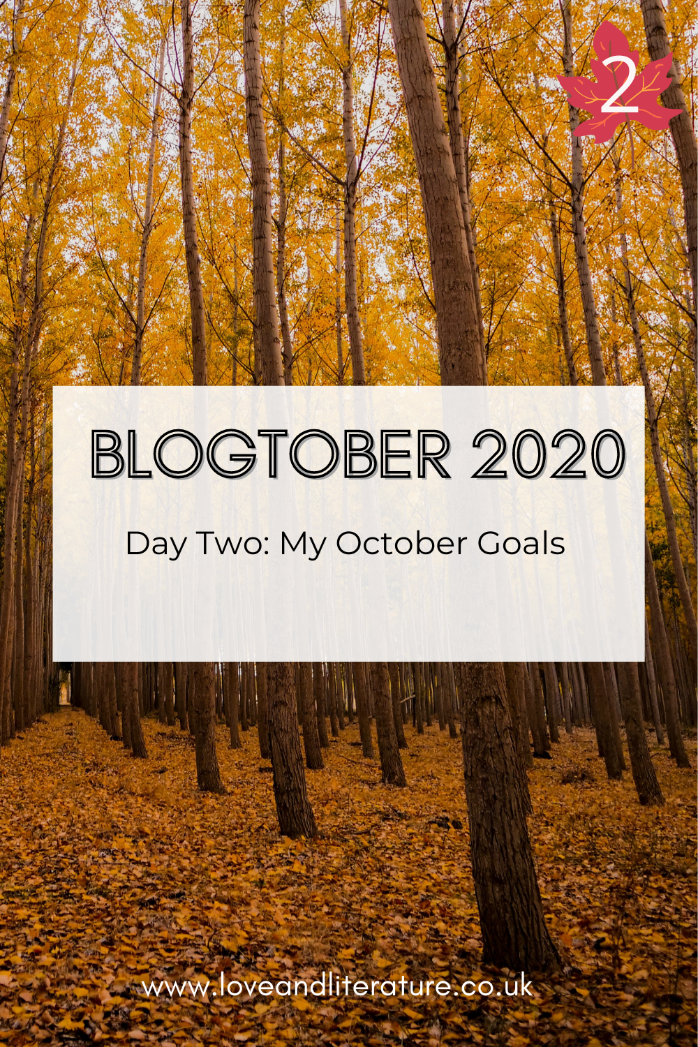October Goals, Blogtober Day Two, Autumnal Trees background, text at front