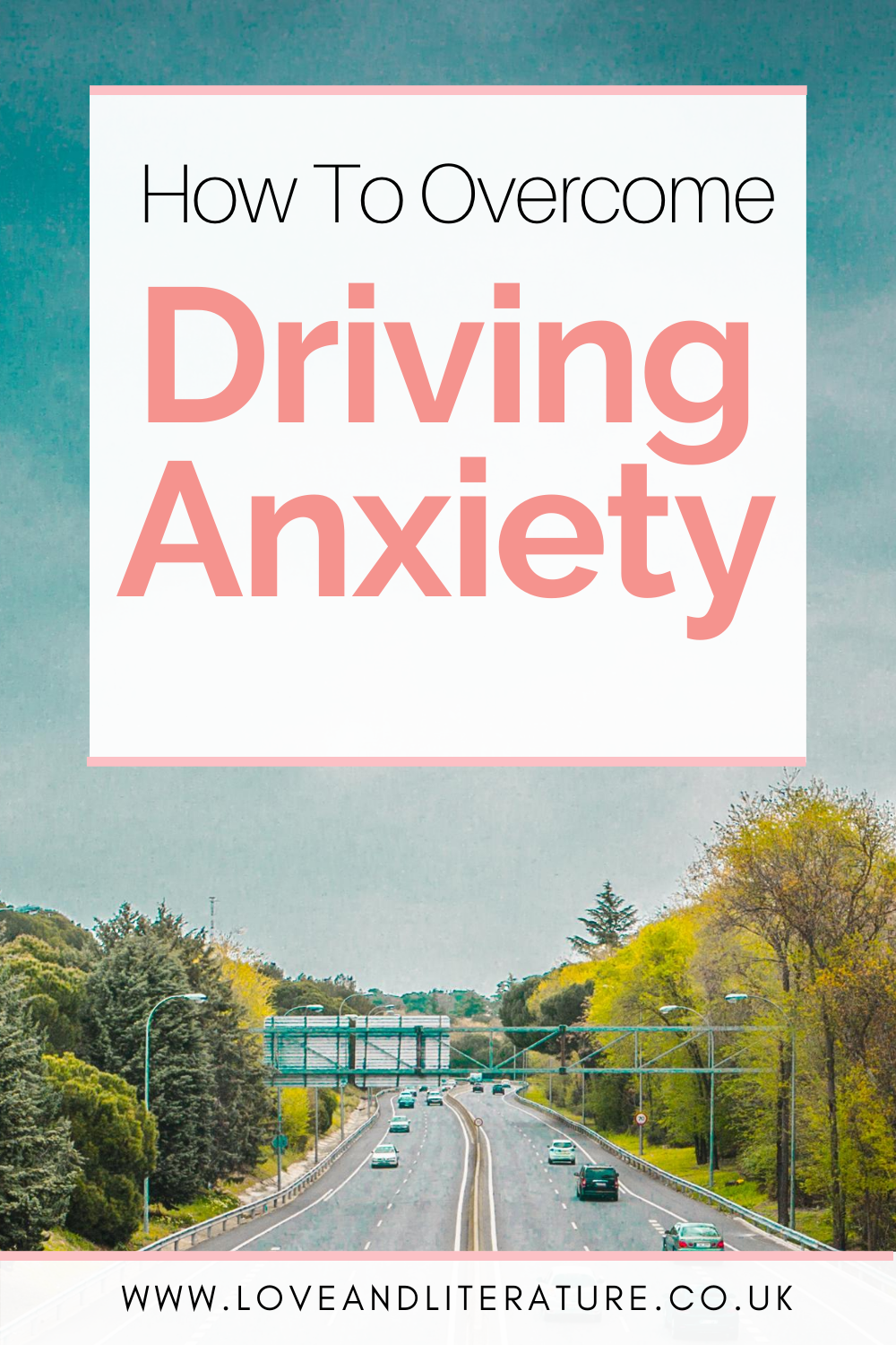How To Overcome Driving Anxiety Pin