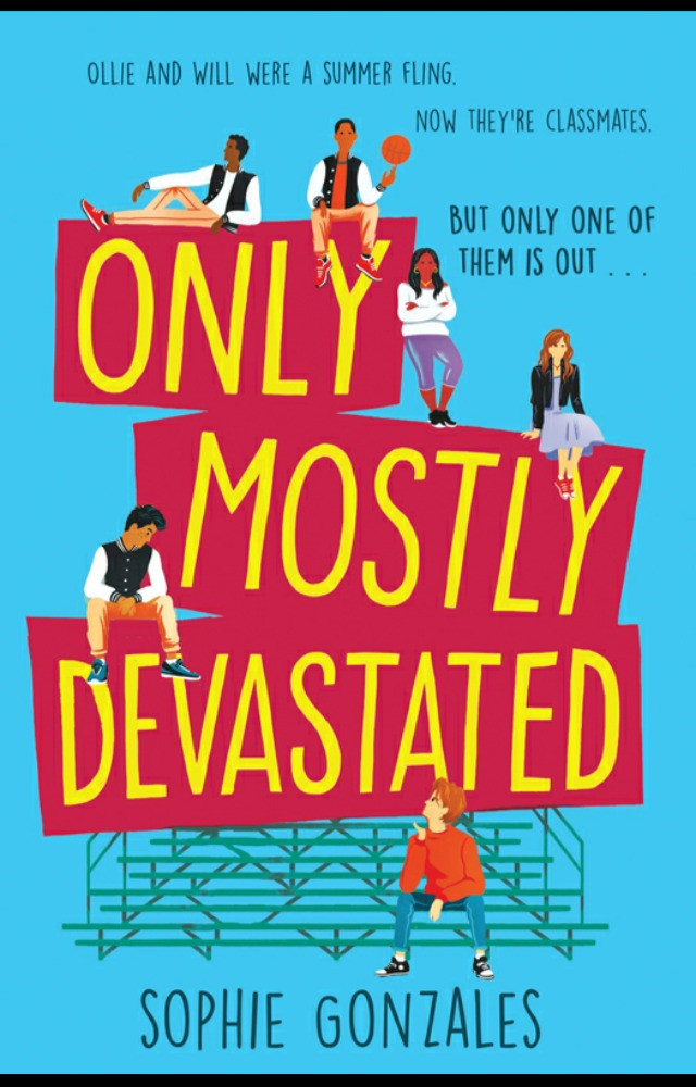 Only Mostly Devastated, Sophie Gonzales Book Cover