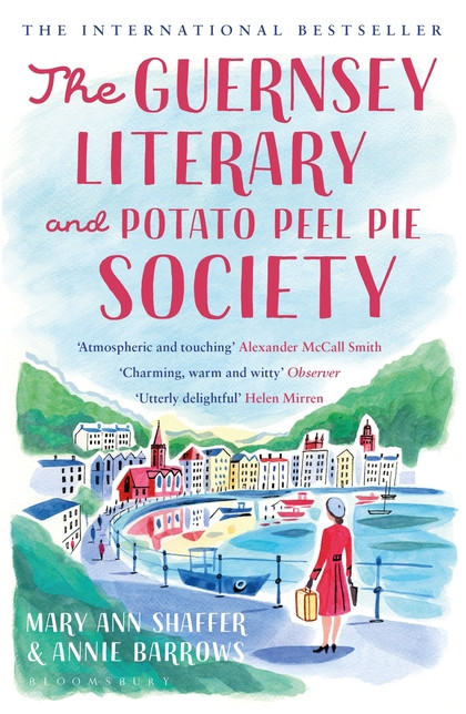 'The Guernsey Literary and Potato Peel Pie Society', Mary Ann Shaffer and Annie Barrows