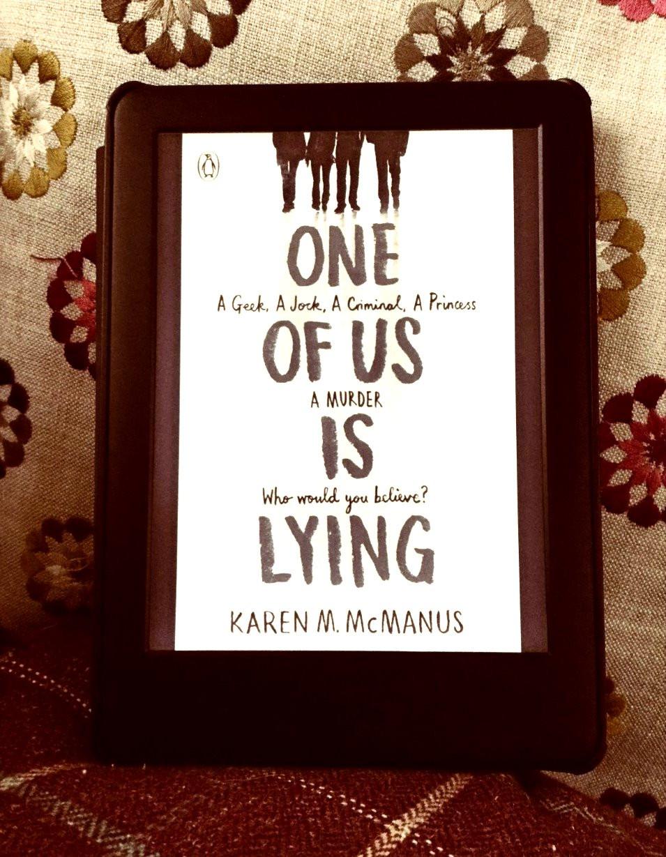 'One Of Us Is Lying' - Karen McManus