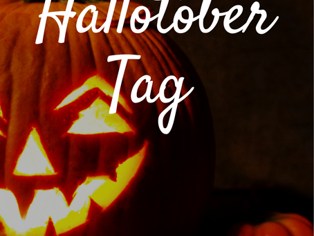 The Hallotober Tag | Blogtober Day Nine, 2020