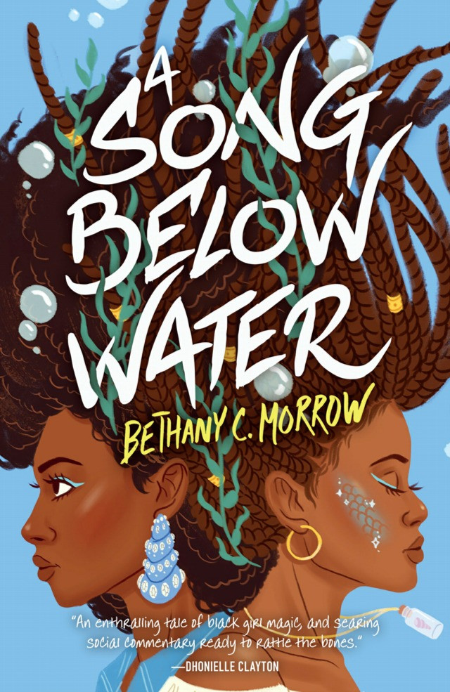 A Song Below Water, Bethany C. Morrow