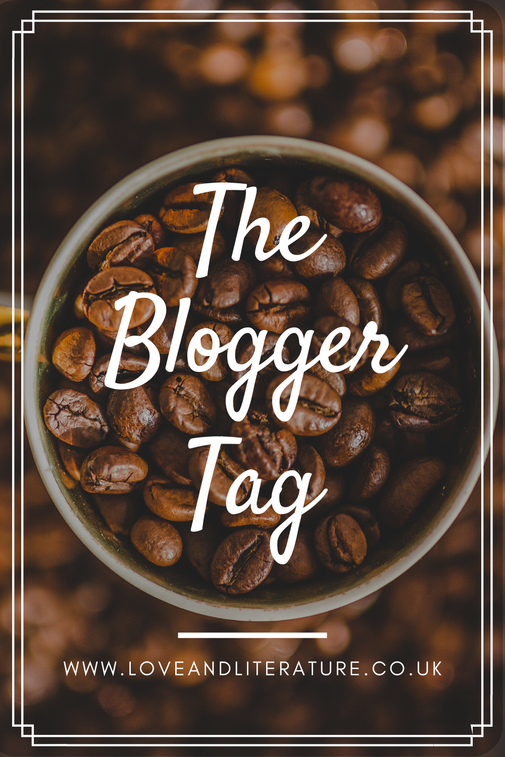 The Blogger Tag Pin, Dark Coffee Beans background with text in front