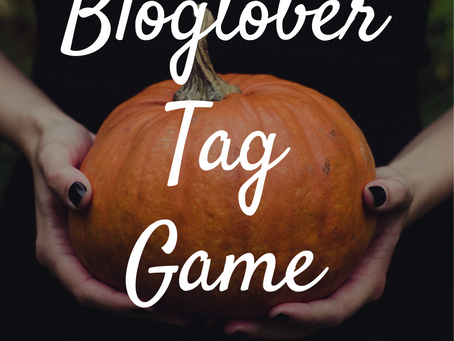 The Blogtober Tag Game | Blogtober Day Fourteen, 2020