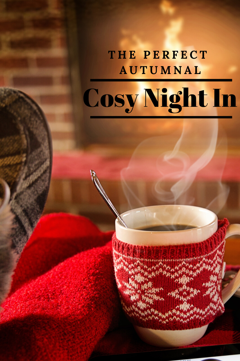 The Perfect Autumnal Cosy Night In