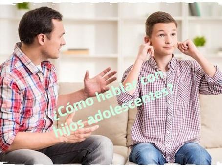 ¿Cómo comunicarnos con nuestros hijos adolescentes?