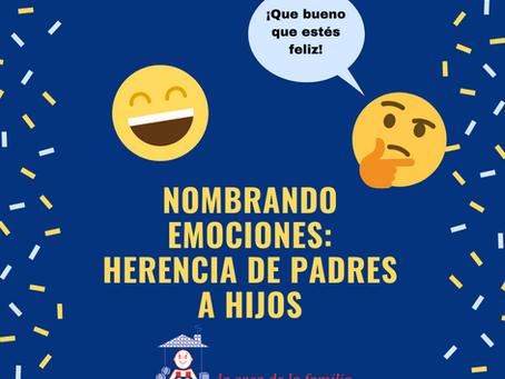 Nombrando Emociones: Herencia de padres a hijos