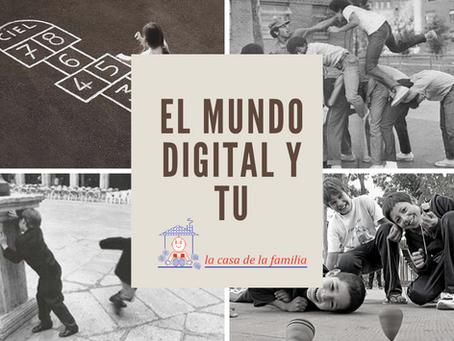 El mundo digital y tú