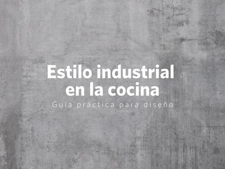 Guía práctica de diseño para una cocina de estilo industrial moderno