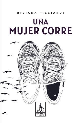 Una mujer corre | Novela