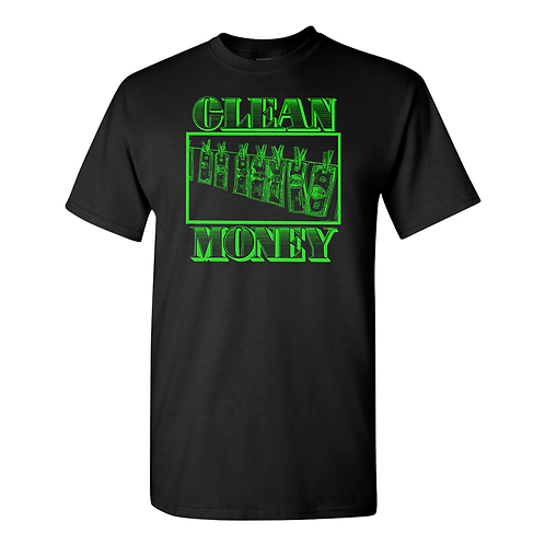 CLEAN MONEY T-SHIRT
