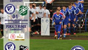 Spielbericht 3.Runde Pokalspiel sowie Testspiel der 2.Mannschaft