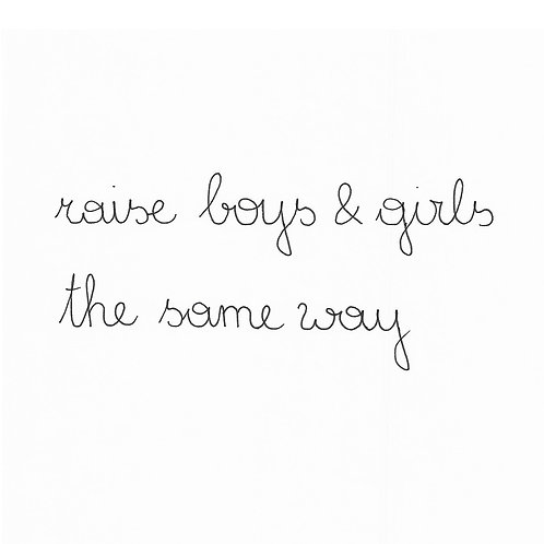 Baby Raise Boys And Girls The Same Way