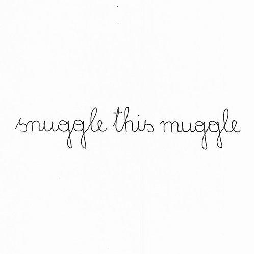 Baby Snuggle This Muggle