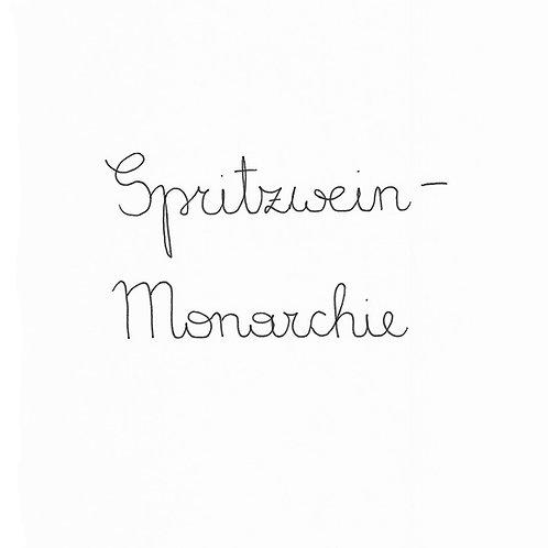Spritzwein - Monarchie