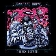 Junkyard Drive Black Coffee cover.jpg
