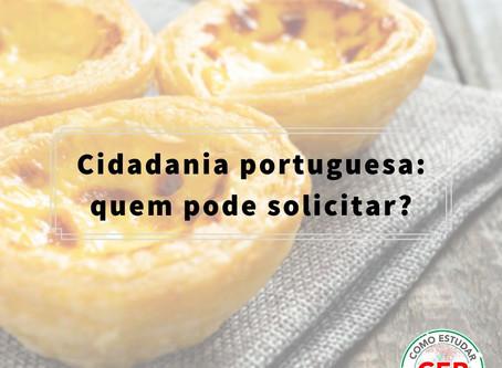 Cidadania portuguesa: quem pode solicitar?