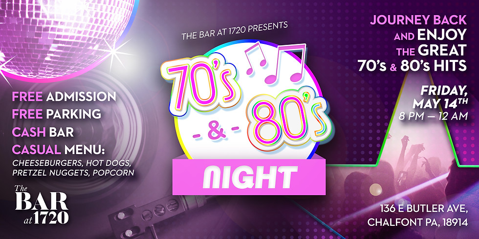 70s & 80s NIGHT