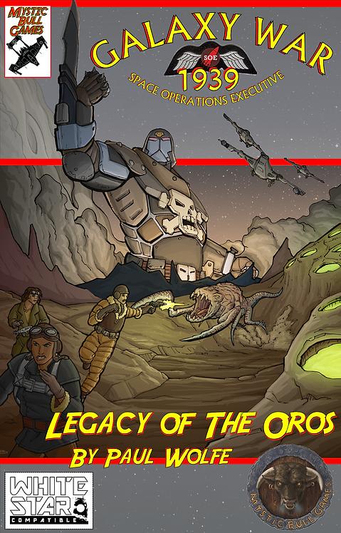 Galaxy War 1939 -- Legacy of the Oros