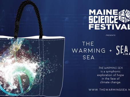 The Warming Sea + Sea Bags.