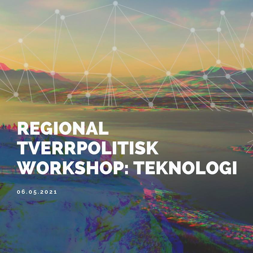 Regional tverrpolitisk workshop: Teknologi
