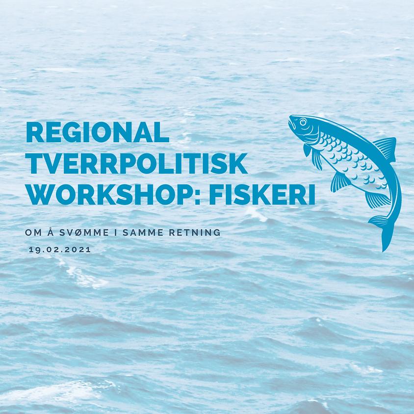 Regional tverrpolitisk workshop: Fiskeri