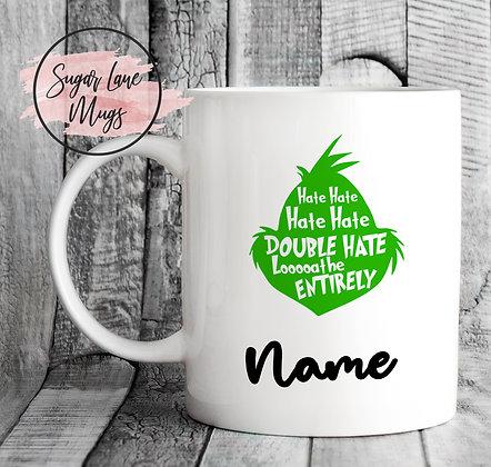 Custom and Personalised Double Hate Grinch Mug