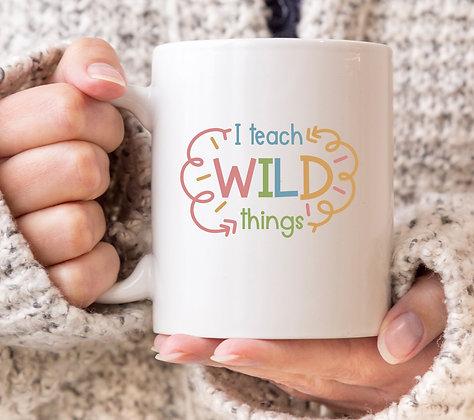 I Teach Wild Things Mug