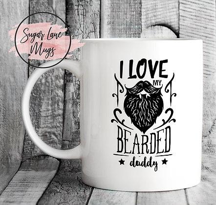 I Love My Bearded Daddy Mug