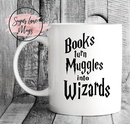 Books Turn Muggles in Wizards Harry Potter Mug