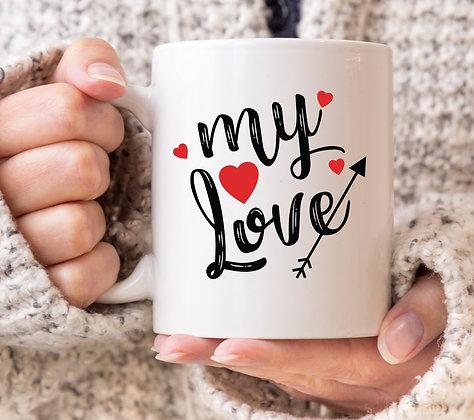 My Love Valentines Mug