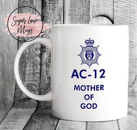 AC-12 Line of Duty Mother of God Mug