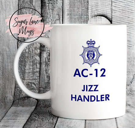 AC-12 Line of Duty Jizz Handler Mug