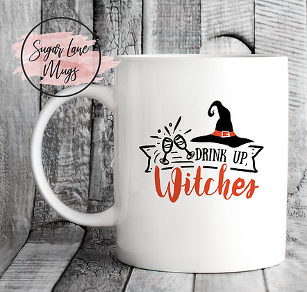 Drink Up Witches Halloween Mug
