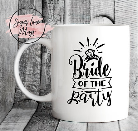 Bride of the Party Wedding Mug