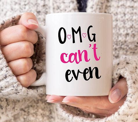 OMG Can't Even Mug