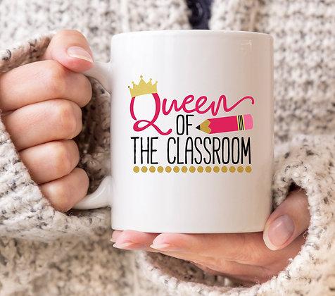 Queen of the Classroom Mug