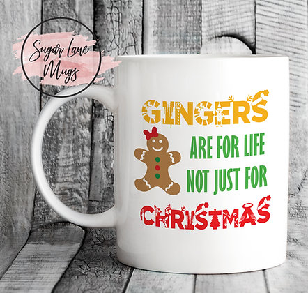 Gingers Are For Life Not Just For Christmas MUG (FOR HER)