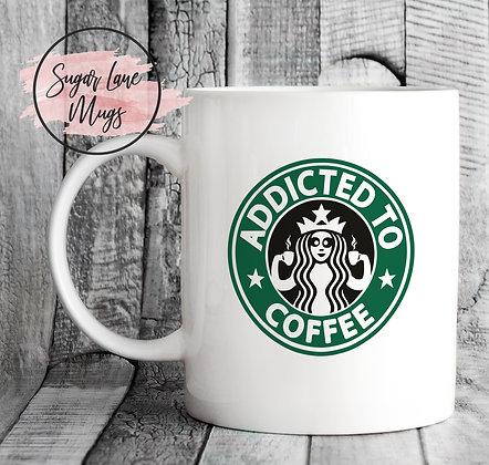 Addicted to Coffee Starbucks Style Mug