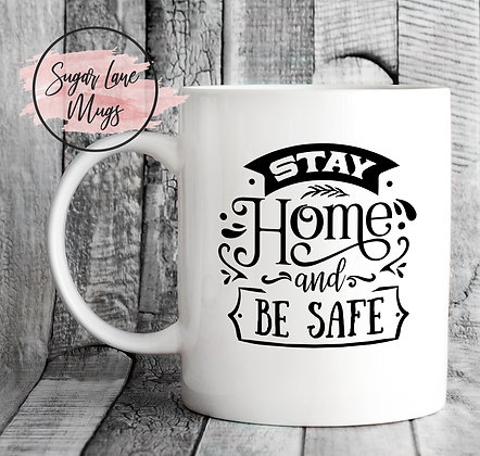 Stay Home and Be Safe NHS Mug