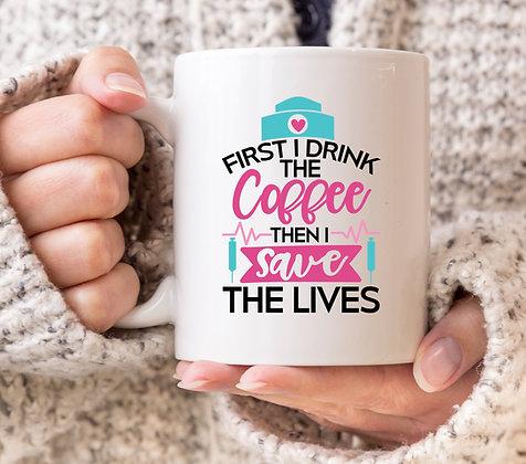First I Drink Coffee Then I Save The Lives Grey's Anatomy Mug
