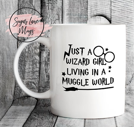 Just a Wizard Girl Living in a Muggle World Harry Potter Mug