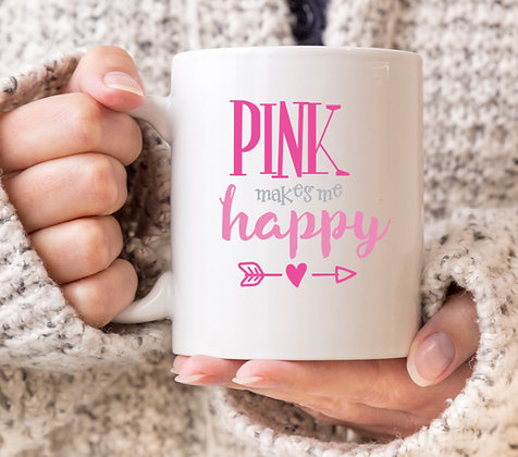 Pink Makes Me Happy Mug