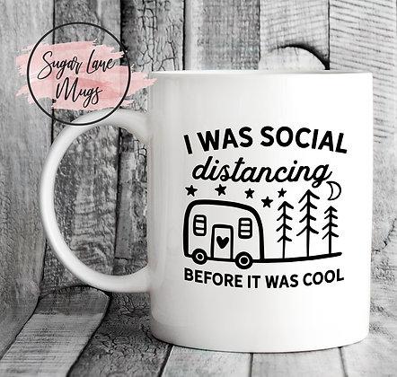 I Was Social Distancing Before It Was Cool Quarantine Mug