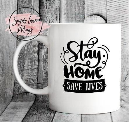 Stay Home Save Lives NHS Mug