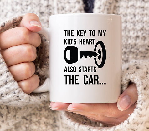 The Key to My Kid's Heart Also Starts The Car Fathers Day Mug